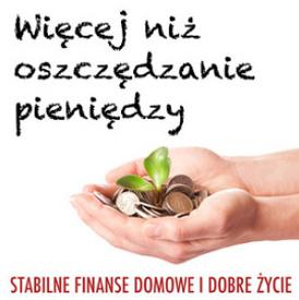 Więcej niż oszczędzanie pieniędzy